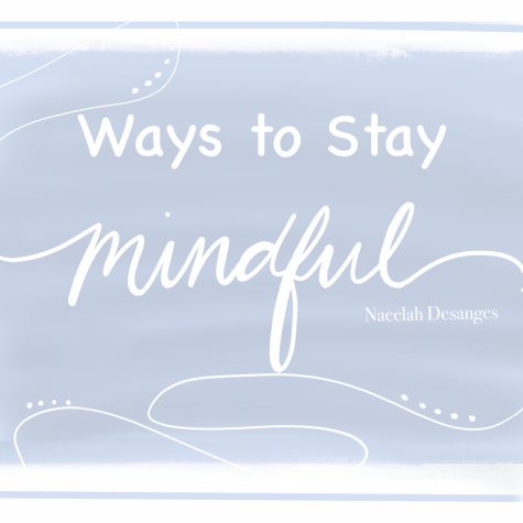 Ways to Stay Mindful Throughout the Day